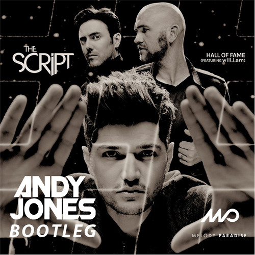 The Script ft. Will.i.Am - Hall Of Fame (Andy Jones Bootleg)