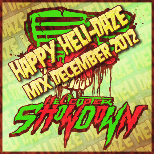 HAPPY HELI DAZE MIX 2012