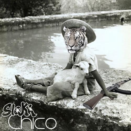 Slakk - Chico **FREE DOWNLOAD**
