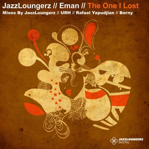 JAZZLOUNGERZ, E-MAN - One I Lost (Berny Rain Mix)[Jazzloungerz Digital]