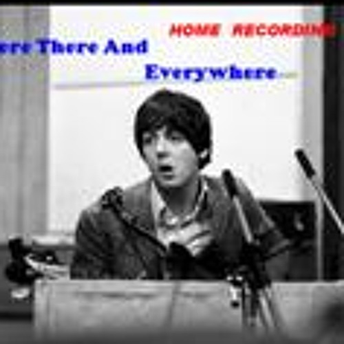 Beatles cover HERE THERE AND EVERYWHERE