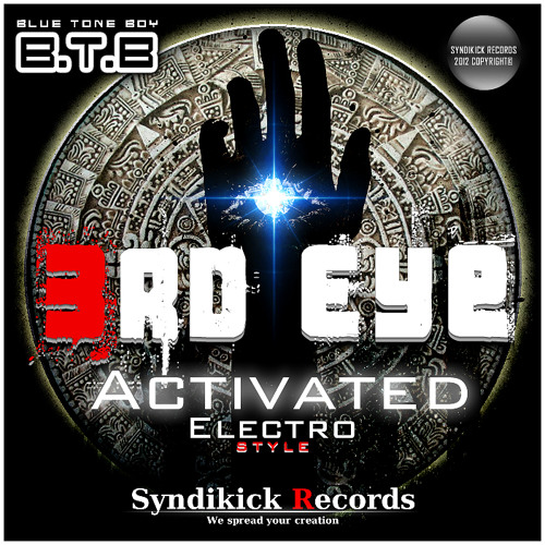 B.T.B Blue Tone Boy ~  * 3RD Eye Activated *  ~ Electro BUY @ BEATPORT !!