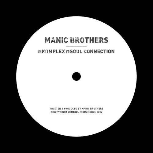 Manic Brothers - Soul Connection (Original Mix) [DRUMCODE LTD]