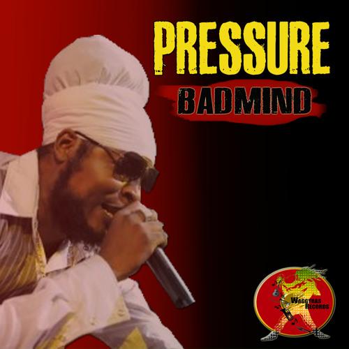 Pressure - Badmind