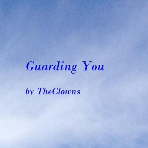 Guarding You