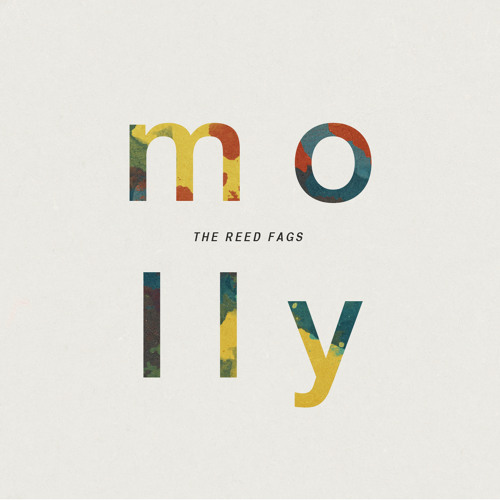 The Reed Fags - Molly