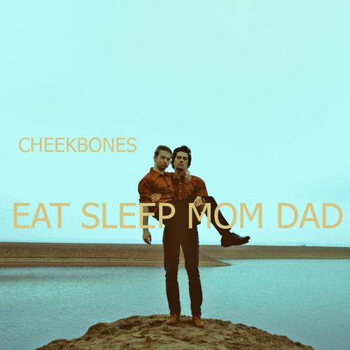 cheekbones - mr. teaser (EAT SLEEP MOM DAD 2012)