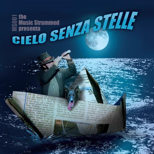 The Music Strummed - Cielo senza stelle