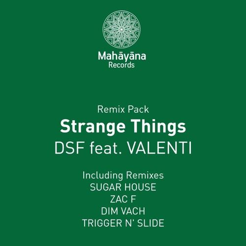 DSF - Strange Things feat. Valenti (Trigger N' Slide Remix)