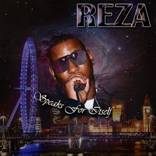 Reza - Speaks For Itself Mixtape