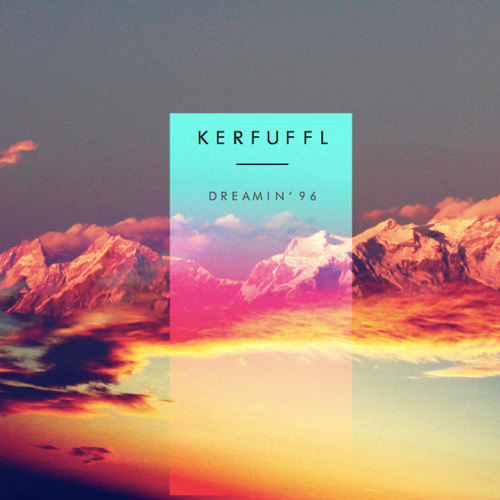 KERFUFFL - DREAMIN '96