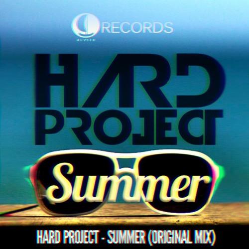 Hard Project - Summer (Original mix) [Ulysse Records]