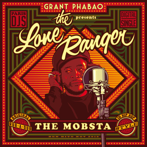 Grant Phabao & The Lone Ranger - The Mobsta