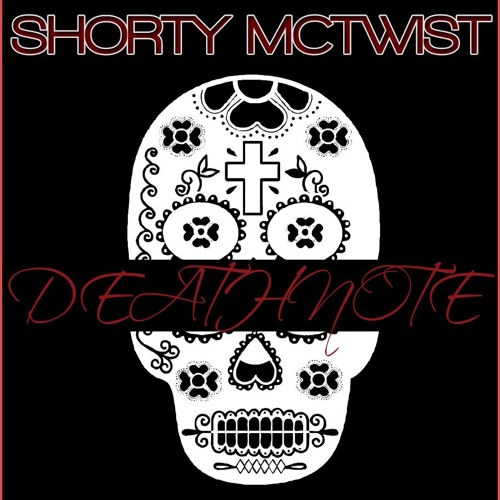 Shorty McTwist - Death Note Freestyle (Prod. V.P. Sounds)