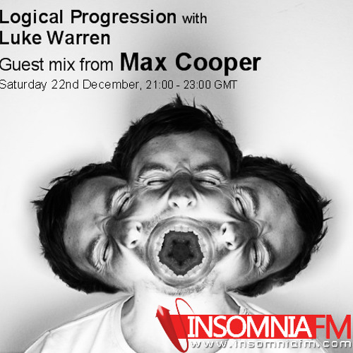 Luke Warren & Max Cooper - Logical Progression on InsomniaFM - 013
