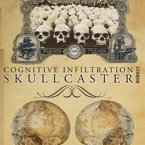 """RSR032: SKULLCASTER """"Cognitive Infiltration""""  Excerpt"""