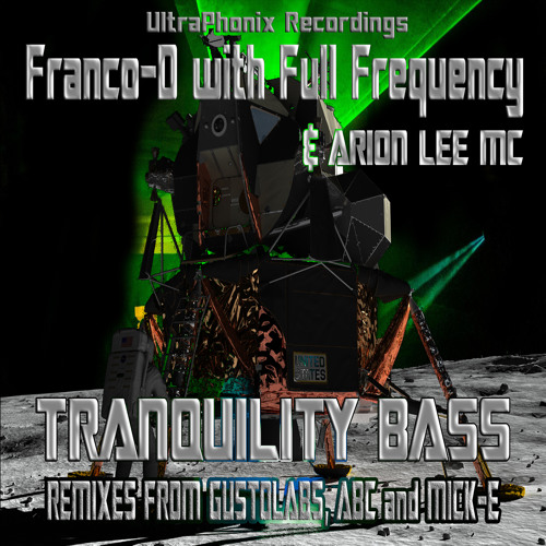 Franco-D feat. Full Frequency - Tranquility Bass (Mick-E ATL Dub Edit) OUT NOW!!!