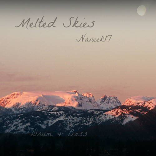Melted Skies - Naneek17