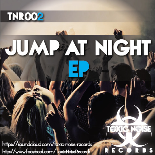 Andrez Vinyl - Jump At Night (Original Mix) ||TOXIC NOISE RECORDS||