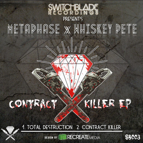 Metaphase X Whiskey Pete Contract Killer EP (Out Now)