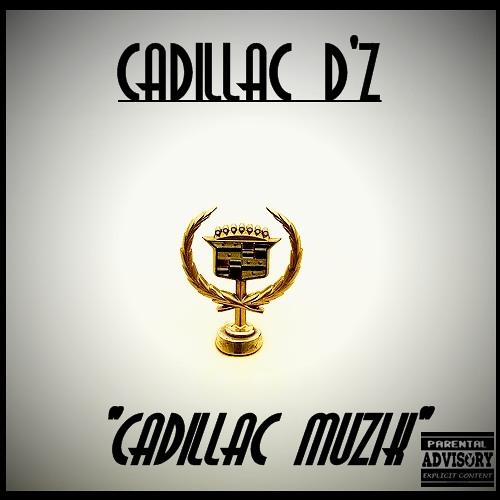 "Cadillac D'z ""Talk 2 Em"""