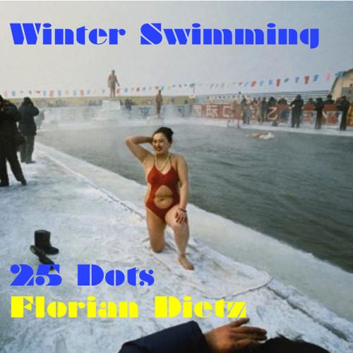florian dietz - winter swimming (25 Dots)