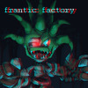 Frantic Factory (Flapjackage Remix)