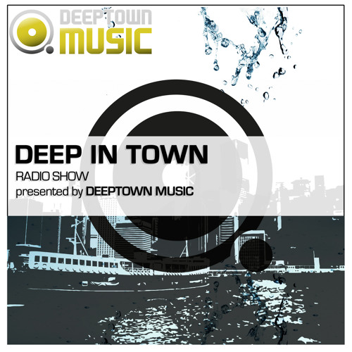 Deep In Town Radio Show #002 mixed by Al Blakey