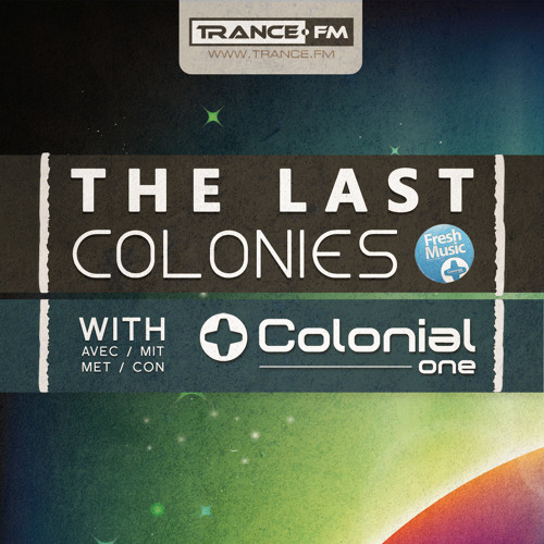 The Last Colonies (Trance.fm)
