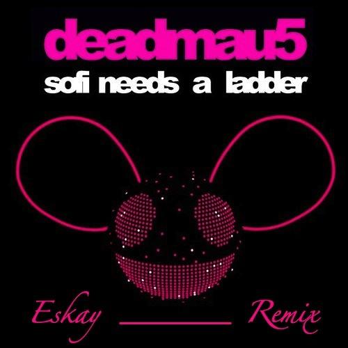 Deadmau5 - SOFI Needs A Ladder (Eskay Dubstep Remix)