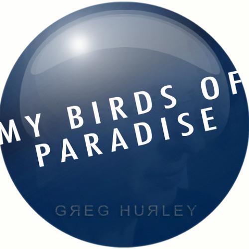 My Birds of Paradise