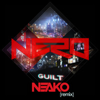 Nero - Guilt (N3AKO Remix) Preview