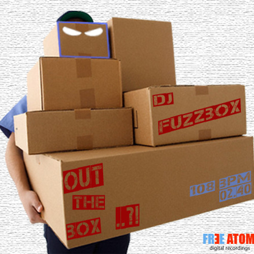 OUT THE BOX..?! - djFuzzBox