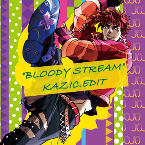 【ジョジョ2期OP】BLOODY STREAM (KAZIC.Edit)