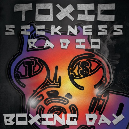 TOMMY NUTTER ON TOXIC SICKNESS RADIO | INDUSTRIAL TERROR BOXING DAY SPECIAL | 2012