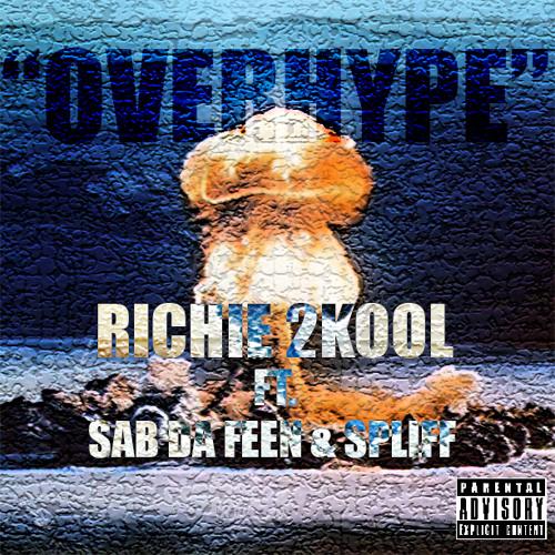 Overhype ft. Sab Da Feen & Spliff (Raw)