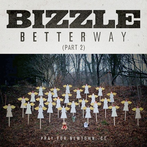 Bizzle - Better Way Pt. 2 (Prod. by Vinylz & Boi-1da)