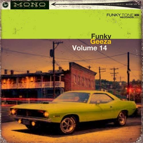 FunkyGeeza - Volume 14 (free download)