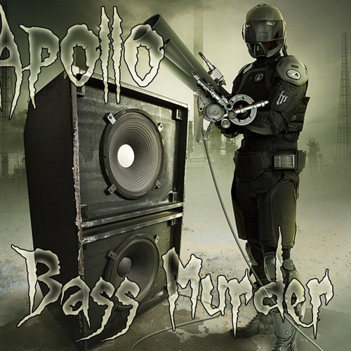 [Apollo] - Bass Murder