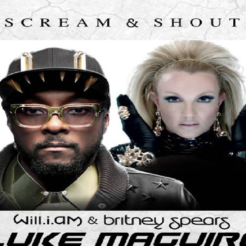 Scream and Shout William and Britney spears (Luke Maguire Remix)