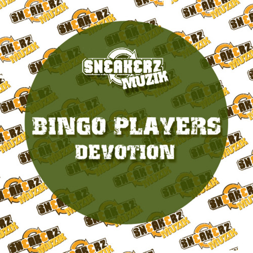 Bingo Players - Devotion (A-Team Bmore Booty)