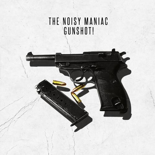 The Noisy Maniac - Gunshot Original Mix CLIP/WIP 2 with drop