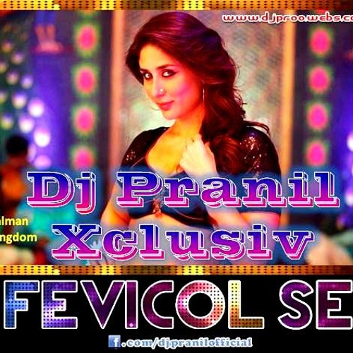 Fevicol Se- Dj Pranil Mix Preview (26-Dec)