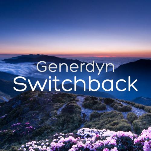 Generdyn - Switchback (Teaser)