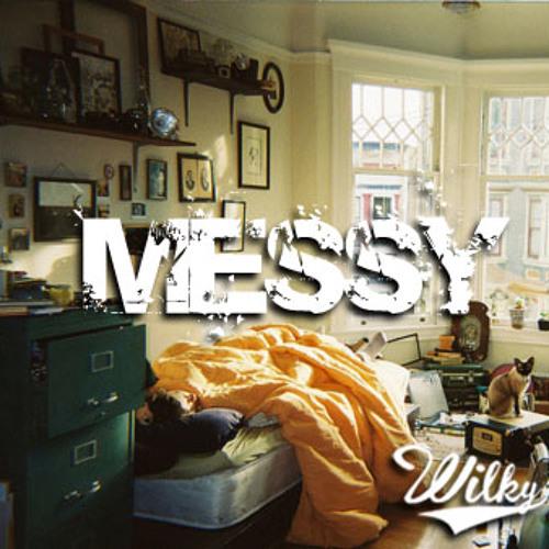 Wilky - Messy