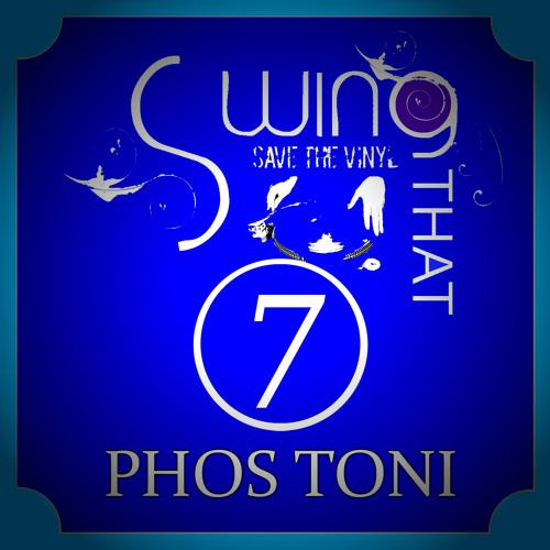 SWING THAT VINYL VOL 07 - PHOS TONI ( ELECTRO-SWING VINYL-MIX )