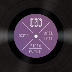 C2C X OXMO PUCCINO X GAEL FAYE X PUMPKIN X FISTO