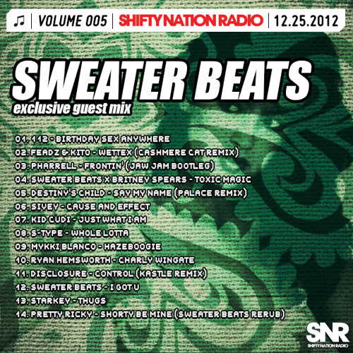 SNR 005 - SWEATER BEATS Exclusive Guest Mix
