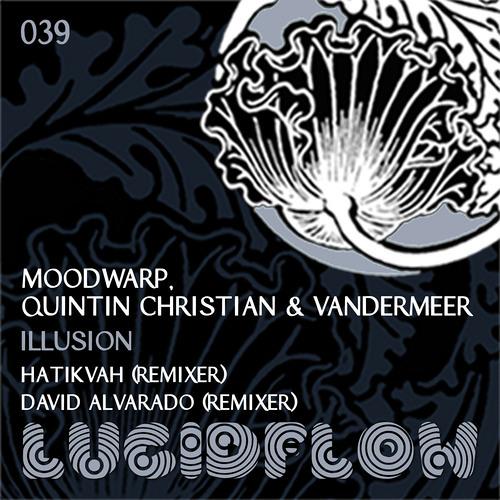 - MoodWarp, Quintin Christian and Vandermeer - Illusion [2min cut]