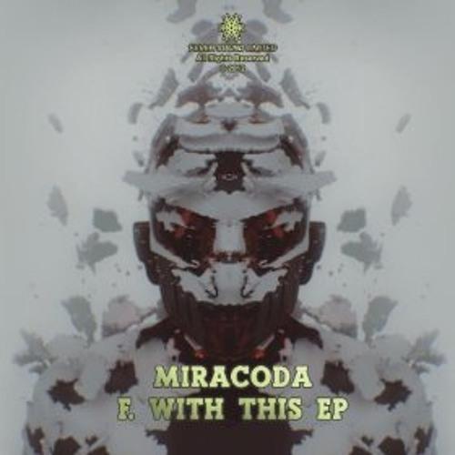 Miracoda - Myself Passenger (Original Mix) - F. With This EP [Teaser]